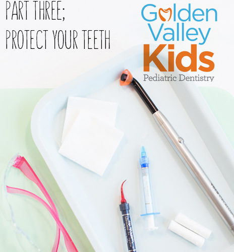 Protect Your Pearly Whites By Dr. Adena Borodkin of Golden Valley Kids Pediatric Dentistry